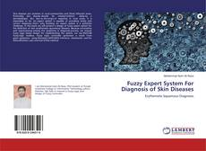 Copertina di Fuzzy Expert System For Diagnosis of Skin Diseases