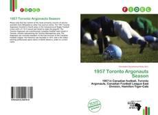 Bookcover of 1957 Toronto Argonauts Season