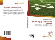 1959 Calgary Stampeders Season kitap kapağı