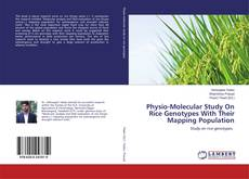 Capa do livro de Physio-Molecular Study On Rice Genotypes With Their Mapping Population