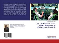 Buchcover von Job satisfaction & work-related motivation of aviation security agents