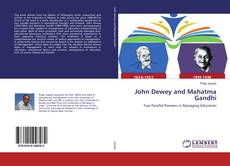 Bookcover of John Dewey and Mahatma Gandhi