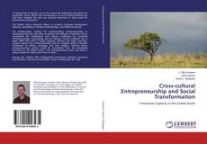 Bookcover of Cross-cultural Entrepreneurship and Social Transformation