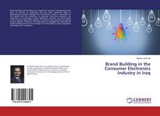 Buchcover von Brand Building in the Consumer Electronics Industry in Iraq