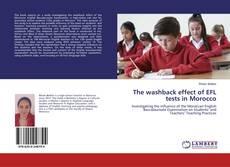 The washback effect of EFL tests in Morocco kitap kapağı