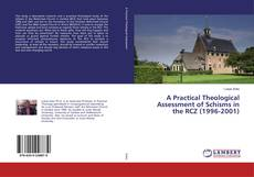 Capa do livro de A Practical Theological Assessment of Schisms in the RCZ (1996-2001)