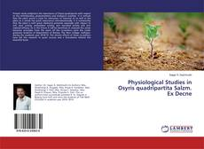 Physiological Studies in Osyris quadripartita Salzm. Ex Decne的封面