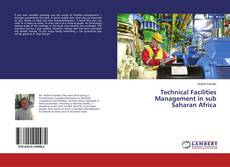 Buchcover von Technical Facilities Management in sub Saharan Africa