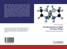 Couverture de Fundamentals of High Entropy Alloys