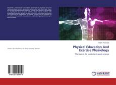 Buchcover von Physical Education And Exercise Physiology