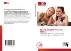 Couverture de Enseignement Privé en France
