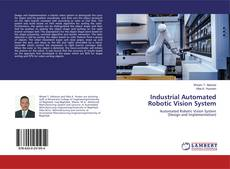 Industrial Automated Robotic Vision System的封面