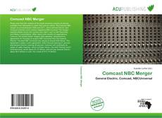 Bookcover of Comcast NBC Merger