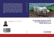 Bookcover of Knowledge-Support model for emerging farmers: A South Africa case