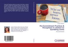 Capa do livro de Pre-Commitment Practices & Perceptions in relation to Gambling Limits