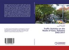 Buchcover von Traffic Statistics on the Roads of Gaza, Palestine 2002-2017