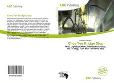Bookcover of Choy Yee Bridge Stop