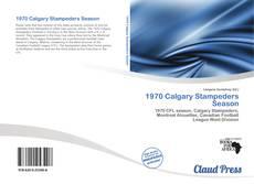Copertina di 1970 Calgary Stampeders Season
