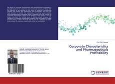 Borítókép a  Corporate Characteristics and Pharmaceuticals Profitability - hoz