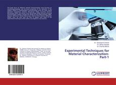 Bookcover of Experimental Techniques for Material Characterization-Part-1