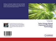 Copertina di Solar Energy Based Improved Pyrolysis Technology