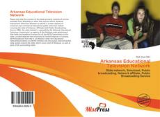 Bookcover of Arkansas Educational Television Network