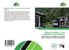 Couverture de Maisons-Alfort – Les Juilliottes (Paris Métro)