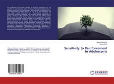 Bookcover of Sensitivity to Reinforcement in Adolescents
