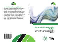 Bookcover of 1st New Hampshire Light Battery