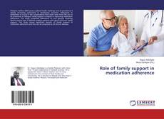 Role of family support in medication adherence的封面