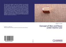 Couverture de Concept of War and Peace under Islamic Law