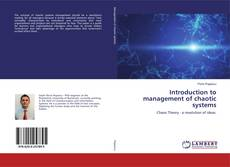 Bookcover of Introduction to management of chaotic systems