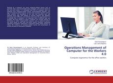 Operations Management of Computer for the Workers 4.0 kitap kapağı