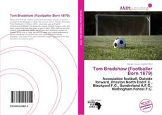 Bookcover of Tom Bradshaw (Footballer Born 1879)