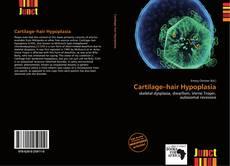Couverture de Cartilage–hair Hypoplasia