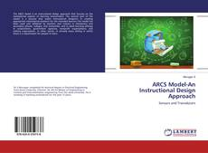 Bookcover of ARCS Model-An Instructional Design Approach