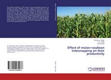 Bookcover of Effect of maize+soybean intercropping on their productivity