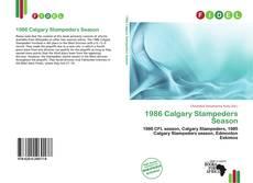 Обложка 1986 Calgary Stampeders Season