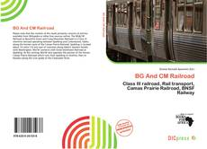 Bookcover of BG And CM Railroad