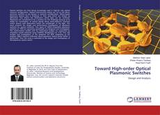 Portada del libro de Toward High-order Optical Plasmonic Switches