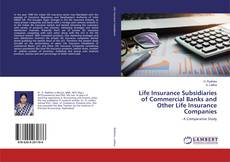 Bookcover of Life Insurance Subsidiaries of Commercial Banks and Other Life Insurance Companies