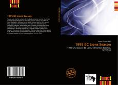 Bookcover of 1995 BC Lions Season