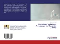 Couverture de Mentorship and Career Progression for University Library