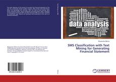 Bookcover of SMS Classification with Text Mining for Generating Financial Statement