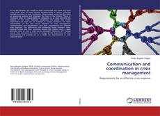 Communication and coordination in crisis management kitap kapağı