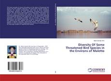 Couverture de Diversity Of Some Threatened Bird Species in the Environs of Maletto