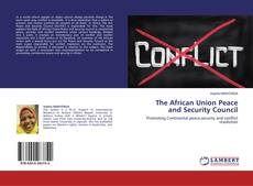 Bookcover of The African Union Peace and Security Council