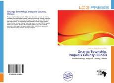 Buchcover von Onarga Township, Iroquois County, Illinois
