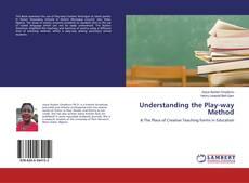 Bookcover of Understanding the Play-way Method