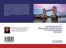 Buchcover von An Introduction to Movement Transformation in Transformational Grammar